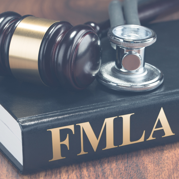 The Family Medical Leave Act (FMLA)